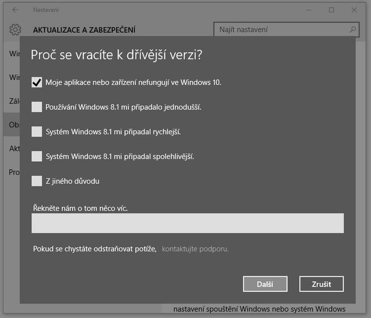 Jak se vrátit z Windows 10 k původní verzi Windows - Proč se vracíte k dřívější verzi?